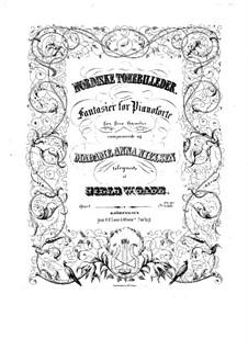 Nordiske Tonebilleder. Fantasien für Klavier zu vier Händen, Op.4: Erste und zweite Stimme by Niels Wilhelm Gade