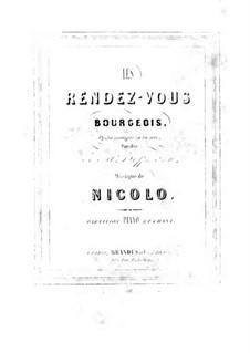 Les rendez-vous bourgeois: Les rendez-vous bourgeois by Nicolò Isouard