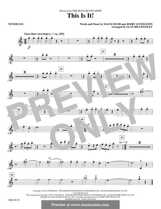 This Is It (The Bugs Bunny Show): Tenor Saxophone part by Jerry Livingston, Mack David