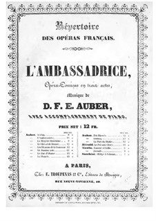 L'ambassadrice: Akt I, Klavierauszug mit Singstimmen by Daniel Auber