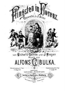 Pfingsten in Florenz, für Klavier: Pfingsten in Florenz, für Klavier by Alphons Czibulka