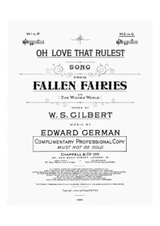 Fallen Fairies: Oh Love That Rulest, for Voice and Piano by Edward German