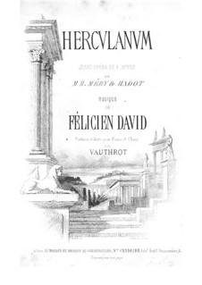 Herculanum: Akte I-II, für Stimmen und Klavier by Félicien David