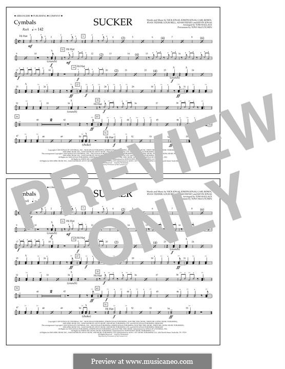 Sucker (Jonas Brothers): Cymbals part by Joseph Jonas, Kevin Jonas Sr., Nicholas Jonas, Ryan B Tedder, Louis Bell, Frank Dukes