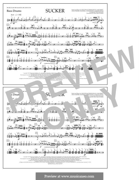 Sucker (Jonas Brothers): Bass Drums part by Joseph Jonas, Kevin Jonas Sr., Nicholas Jonas, Ryan B Tedder, Louis Bell, Frank Dukes