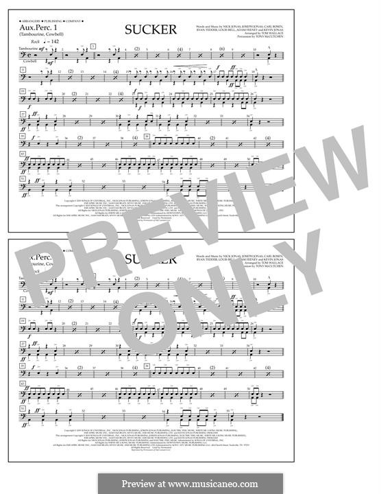 Sucker (Jonas Brothers): Aux. Perc. 1 part by Joseph Jonas, Kevin Jonas Sr., Nicholas Jonas, Ryan B Tedder, Louis Bell, Frank Dukes