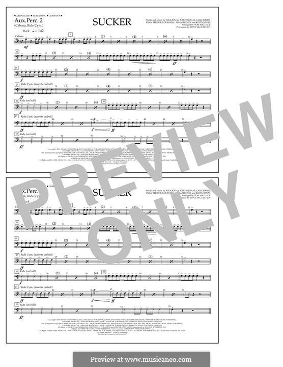 Sucker (Jonas Brothers): Aux. Perc. 2 part by Joseph Jonas, Kevin Jonas Sr., Nicholas Jonas, Ryan B Tedder, Louis Bell, Frank Dukes
