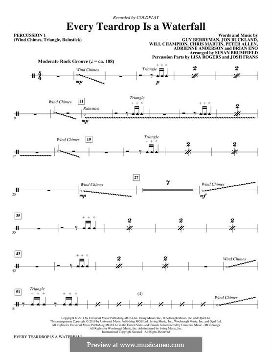 Every Teardrop is a Waterfall (Coldplay): Percussion 1 part by Adrienne Anderson, Brian Eno, Chris Martin, Guy Berryman, Jonny Buckland, Peter Allen, Will Champion