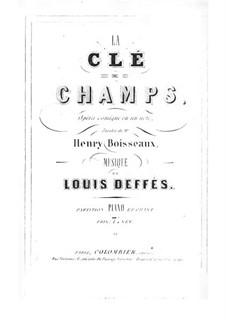La clé des champs: La clé des champs by Pierre-Louis Deffès