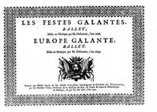 Les fêstes galantes: Violin, flute and oboe part by Henri Desmarets