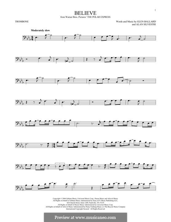 Believe (Josh Groban): For trombone by Alan Silvestri, Glen Ballard