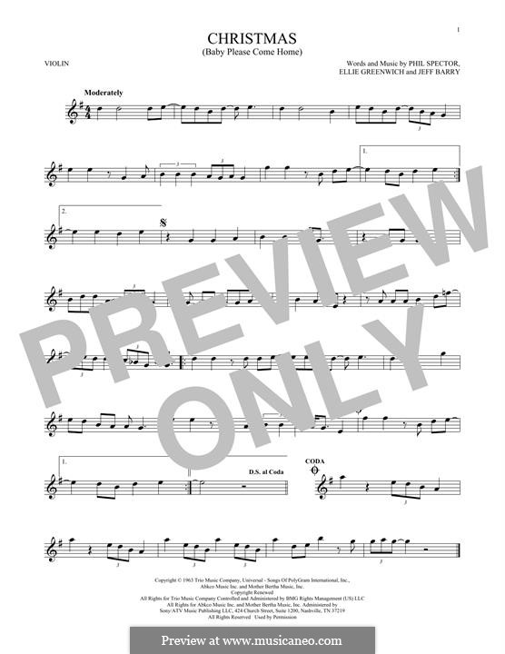 Christmas (Baby Please Come Home): Für Violine by Ellie Greenwich, Jeff Barry, Phil Spector