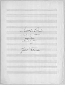 Sainte Cécile for Voice, Cello and Piano: Sainte Cécile for Voice, Cello and Piano by Jacob Fabricius