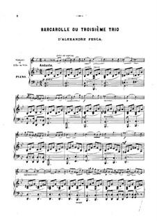 Klaviertrio Nr.3 in G-Dur, Op.23: Barkarole, für Violine oder Flöte und Klavier by Alexander Fesca