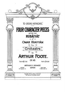 Vier Charakterstücke nach 'Rubáiyát' von Omar Khayyám, Op.48: Vier Charakterstücke nach 'Rubáiyát' von Omar Khayyám by Arthur  Foote