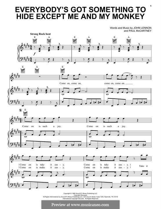 Everybody's Got Something to Hide Except Me and My Monkey (The Beatles): Für Stimme und Klavier (oder Gitarre) by John Lennon, Paul McCartney