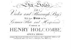 Sechs Sonaten für Violine und Basso Continuo, Op.1: Sechs Sonaten für Violine und Basso Continuo by Henry Holcombe
