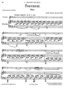 Zehn Stücke für Violine und Klavier, Op.49: Nr.10 Pein by Jenö Hubay