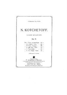Valses miniatures, Op.31: Nr.2 Ländler by Nikolai Kotschetow