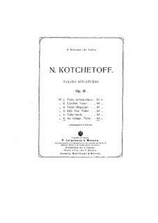 Valses miniatures, Op.31: No.6 Au village by Nikolai Kotschetow