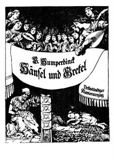 Hänsel und Gretel: Vorspiel, für Solisten, Chor und Klavier by Engelbert Humperdinck