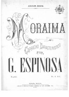 Moraima. Capricho caracteristico: Moraima. Capricho caracteristico by Gaspar Espinosa