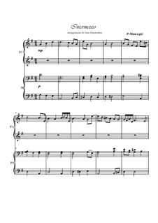 Cavaleria rusticana: Intermezzo, for piano 4 hands by Pietro Mascagni