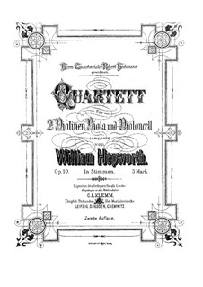 Streichquartett in D-Dur, Op.10: Streichquartett in D-Dur by William Hepworth