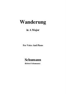 Zwölf Gedichte für Stimme und Klavier, Op.35: No.7 Wanderung (Wandering) A Major by Robert Schumann