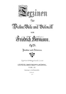 Terzinen für Violine, Bratsche und Cello, Op.25: Stimmen by Friedrich Hermann