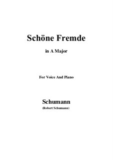 Nr.6 Schöne Fremde: A-Dur by Robert Schumann