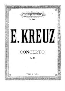 Konzert für Bratsche und Orchester in C-Dur, Op.20: Version für Viola und Klavier by Emil Kreuz