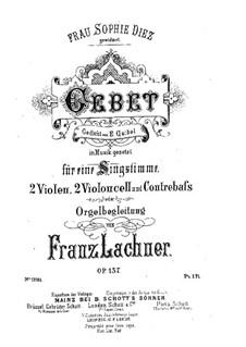 Gebet für Stimme, Streicher und Orgel, Op.137: Vollpartitur by Franz Paul Lachner