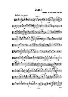 Gebet für Stimme, Streicher und Orgel, Op.137: Violastimme I by Franz Paul Lachner