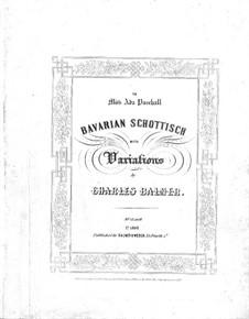 Bavarian Schottisch with Variations: Bavarian Schottisch with Variations by Charles Balmer