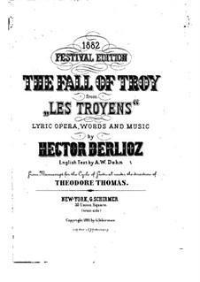 Les Troyens, H.133 Op.29: Für Solisten, Chor und Klavier, Op.29a by Hector Berlioz