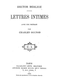 Lettres intimes: Lettres intimes by Hector Berlioz