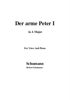Romanzen und Balladen, Op.53: No.3 Der arme Peter (Poor Peter), Movement I (A Major) by Robert Schumann