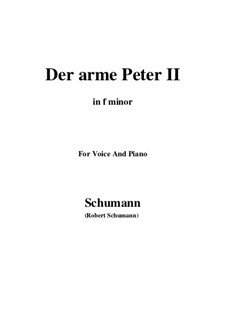Romanzen und Balladen, Op.53: No.3 Der arme Peter (Poor Peter), Movement II (f minor) by Robert Schumann