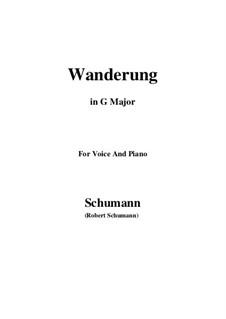 Zwölf Gedichte für Stimme und Klavier, Op.35: No.7 Wanderung (Wandering) G Major by Robert Schumann