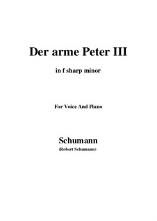 Romanzen und Balladen, Op.53: No.3 Der arme Peter (Poor Peter), Movement III (f sharp minor) by Robert Schumann
