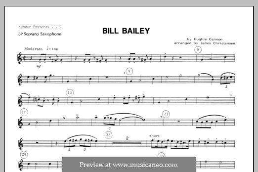 Bill Bailey, Won't You Please Come Home: For quartet saxophones – Soprano Sax part by Hughie Cannon