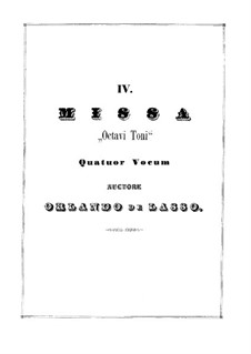 Messe 'Octavi Toni': Teile I-III by Orlando di Lasso