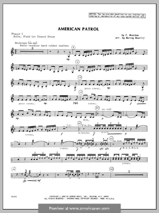 American Patrol, Op.92: Percussion 1 part by Frank W. Meacham