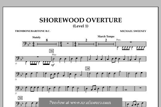 Shorewood Overture (for Multi-level Combined Bands) Level 1: Trombone/Baritone BC part by Michael Sweeney