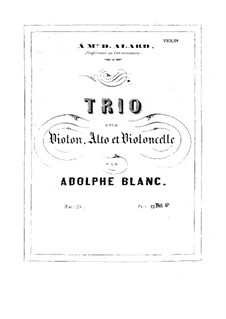 Streichtrio Nr.1 in G-Dur, Op.25: Streichtrio Nr.1 in G-Dur by Adolphe Blanc