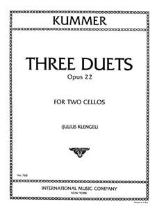 Drei Duette für zwei Cellos, Op.22: Drei Duette für zwei Cellos by Friedrich August Kummer