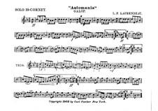 Automania. Galopp für Kornett und Orchester: Kornett Solo Stimme in B by Louis-Philippe Laurendeau