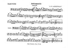 Automania. Galopp für Kornett und Orchester: Baritonhornstimme in Es by Louis-Philippe Laurendeau