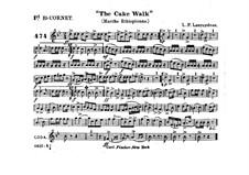 The Cake Walk für Kornett und Orchester : Kornettstimme in B I by Louis-Philippe Laurendeau